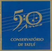 Conservatório de Tatuí – 50 Anos - Seleção