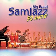 SamJazz 30 Anos - Big Band do Conservatório de Tatuí