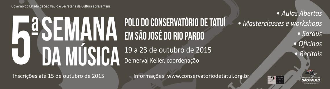 5ª Semana da Música do Polo do Conservatório de Tatuí em São José do Rio Pardo