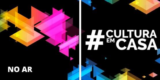A plataforma de streaming e vídeo por demanda #CulturaEmCasa está no ar!
